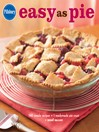 Pillsbury Easy as Pie (eBook): 140 Simple Recipes + 1 Readymade Pie Crust = Sweet Success