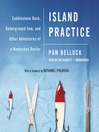 Island Practice (MP3): Cobblestone Rash, Underground Tom, and Other Adventures of a Nantucket Doctor