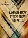 Rough-Hew Them How We Will (MP3)