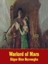 Warlord of Mars (MP3): John Carter of Mars Series, Book 3