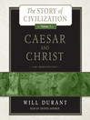 Caesar and Christ (MP3): Story of Civilization Series, Book 3