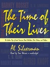The Time of Their Lives (MP3): The Golden Age of Great American Book Publishers, Their Editors and Authors