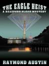 The Eagle Heist (MP3): Beauford Sloan Mystery Series, Book 1