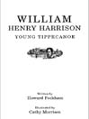 William Henry Harrison (MP3): Young Tippecanoe