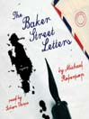 The Baker Street Letters (MP3): Baker Street Letters Series, Book 1