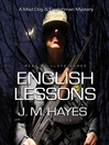 English Lessons (MP3): Mad Dog and Englishman Series, Book 6