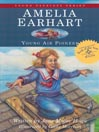 Amelia Earhart (MP3): Young Air Pioneer