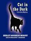 Cat in the Dark (MP3): Joe Grey Series, Book 4