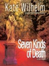 Seven Kinds of Death (MP3): Constance and Charlie Series, Book 5
