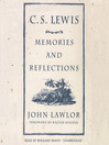C. S. Lewis (MP3): Memories and Reflections