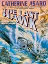 The Last Hawk (MP3): Saga of the Skolian Empire Series, Book 3
