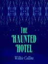 The Haunted Hotel (MP3): A Mystery of Modern Venice