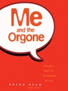 Me and the Orgone (MP3)
