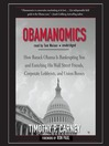 Obamanomics (MP3): How Barack Obama Is Bankrupting You and Enriching His Wall Street Friends, Corporate Lobbyists, and Union Bosses