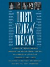 Thirty Years of Treason, Volume 2 (MP3): Excerpts from Hearings Before the House Committee on Un-American Activities, 1938-1968