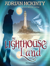 The Lighthouse Land (MP3): The Lighthouse Trilogy, Book 1