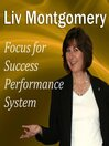 Focus for Success Performance System (MP3): Mind Music for Peak Performance