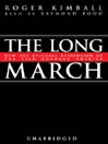 The Long March (MP3): How the Cultural Revolution of the 1960s Changed America