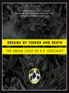 Dreams of Terror and Death (MP3): The Dream Cycle of H. P. Lovecraft