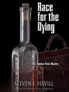 Race for the Dying (MP3): Dr. Thomas Parks Series, Book 1