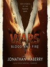 Blood and Fire (MP3): New Stories of the Vampire Wars
