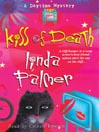 Kiss of Death (MP3): Daytime Mystery Series, Book 4