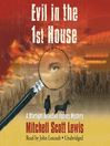 Evil in the 1st House (MP3): Starlight Detective Agency Mystery Series, Book 3