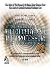 The Whithering of Willoughby and the Professor: Their Ways in the Worlds, Volume 2 (MP3): The Best of Comedy-O-Rama Hour, Season 4