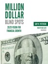 Million-Dollar Blind Spots (MP3): 20/20 Vision for Financial Growth