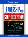 Leadership and Self-Deception, 2nd Edition (MP3): Getting Out of the Box