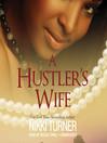 A Hustler's Wife (MP3): Yarni and Des Series, Book 1