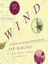 Wind (MP3): How the Flow of Air Has Shaped Life, Myth, and the Land