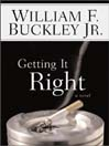 Getting It Right (MP3): A Novel