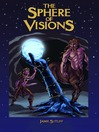 The Sphere of Visions (MP3): Elves of Owl's Head Mountain Series, Book 3