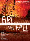 Fire Will Fall (MP3): Streams of Babel Series, Book 2