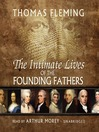 The Intimate Lives of the Founding Fathers (MP3)