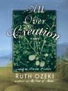 All Over Creation (MP3): A Novel