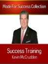 Success Training (MP3): Secrets to the Life You Have Always Dreamed of