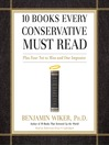 10 Books Every Conservative Must Read (MP3): Plus Four Not to Miss and One Imposter