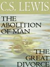 The Abolition of Man & The Great Divorce (MP3)