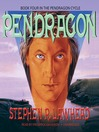 Pendragon (MP3): Pendragon Cycle, Book 4