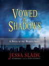 Vowed in Shadows (MP3): The Marked Souls Series, Book 3