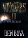 Star Brothers (MP3): Voyagers Series, Volume III