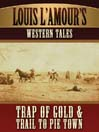 Louis L'Amour's Western Tales (MP3)
