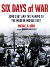 Six Days of War (MP3): June 1967 and the Making of the Modern Middle East