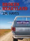 Broken Heartland (MP3): Mad Dog and Englishman Series, Book 4