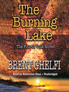 The Burning Lake (MP3): Volk Series, Book 4