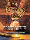 The Burning Lake (MP3): Volk Series, Book 4