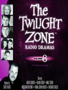 The Twilight Zone Radio Dramas, Volume 8 (MP3)