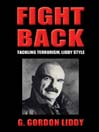 Fight Back (MP3): Tackling Terrorism, Liddy Style